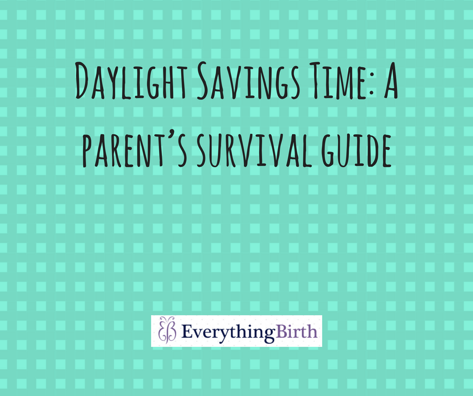 Daylight Savings Time: A parent's survival guide
