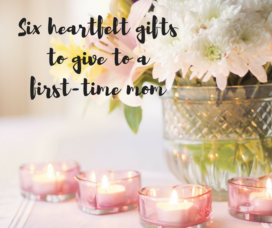 Six heartfelt gifts to give to a first-time mom