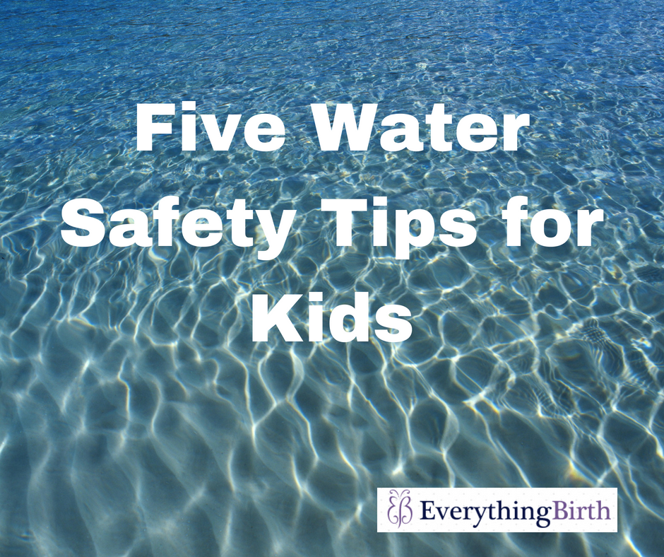 Five Water Safety Tips for Kids