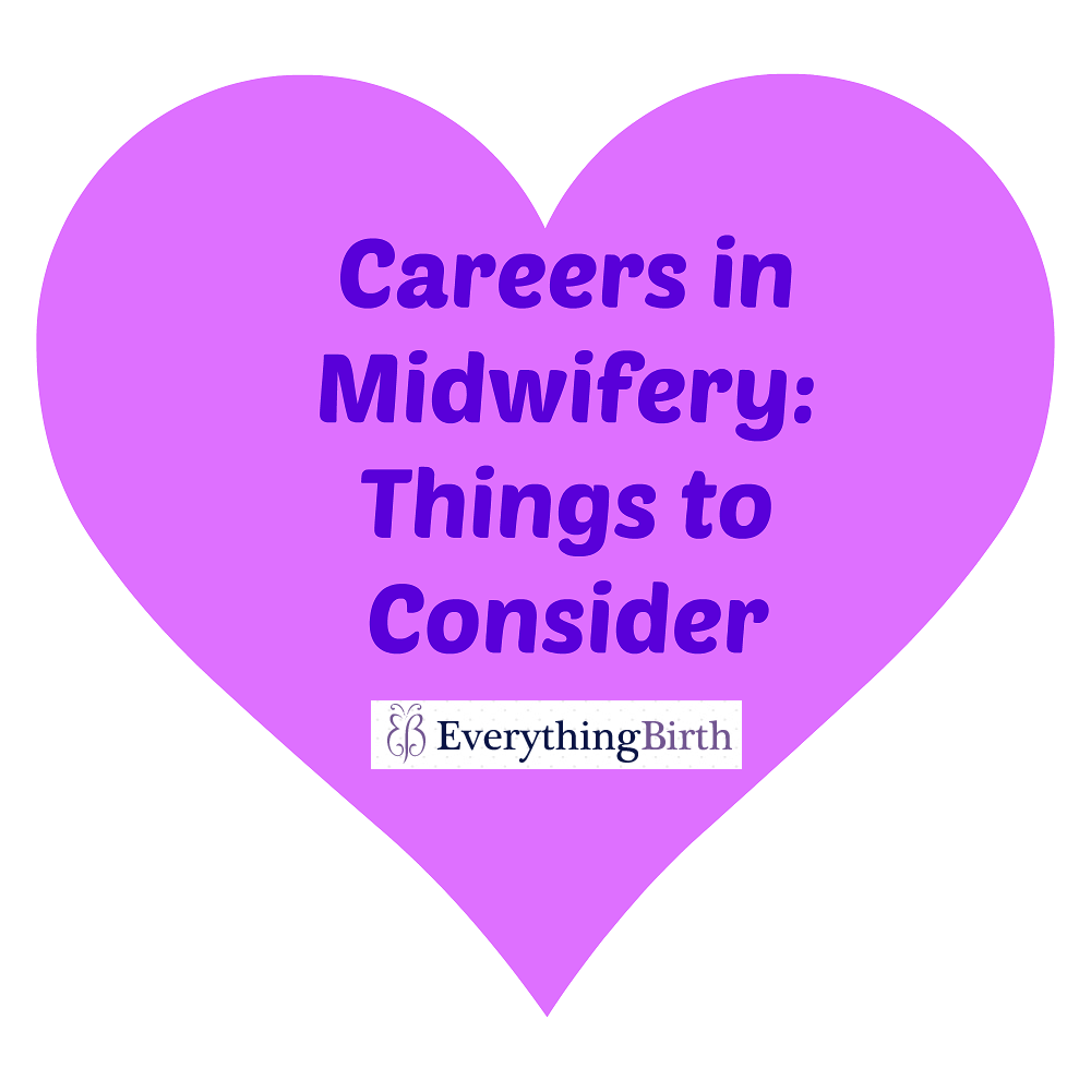 Careers in Midwifery: Things to Consider