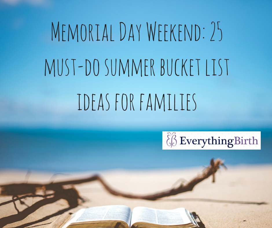 Memorial Day Weekend: 25 must-do summer bucket list ideas for families