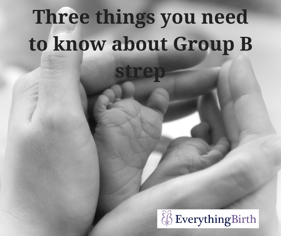 Three things you need to know about Group B strep