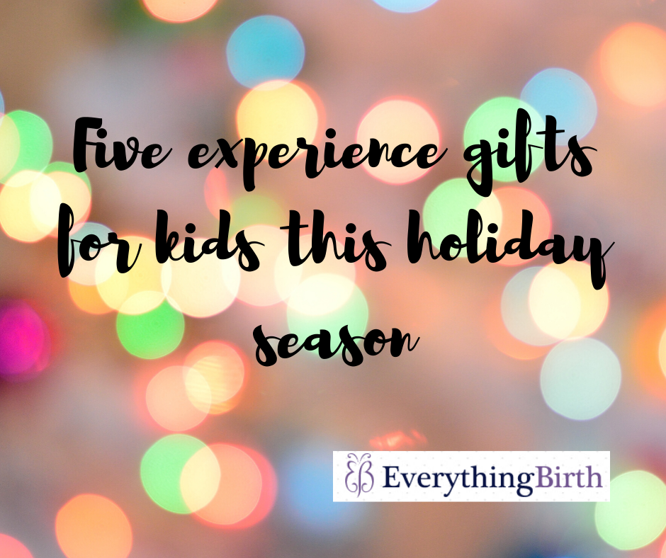 Five experience gifts for kids this holiday season