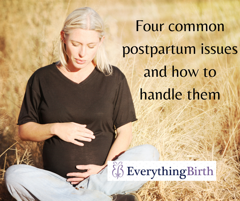 Four common postpartum issues and how to handle them