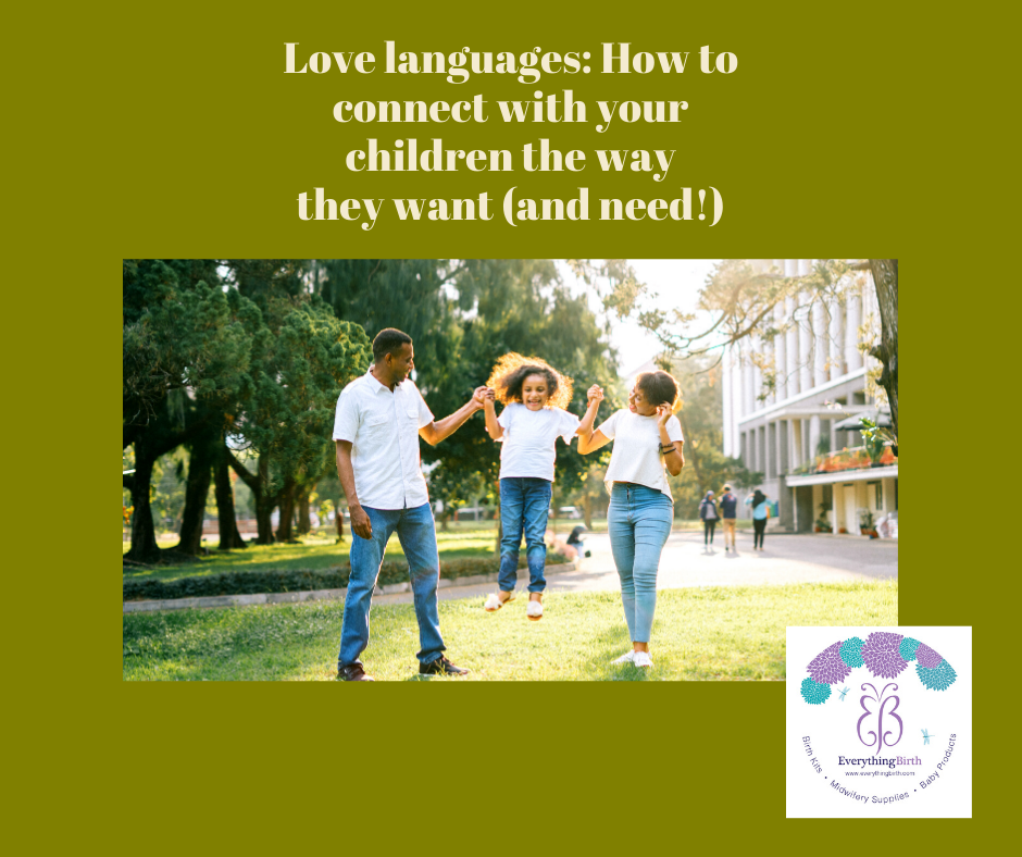 Love languages: How to connect with your children the way they want (and need!)
