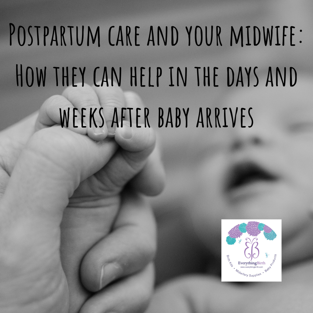 Postpartum care and your midwife: How they can help in the days and weeks after baby arrives