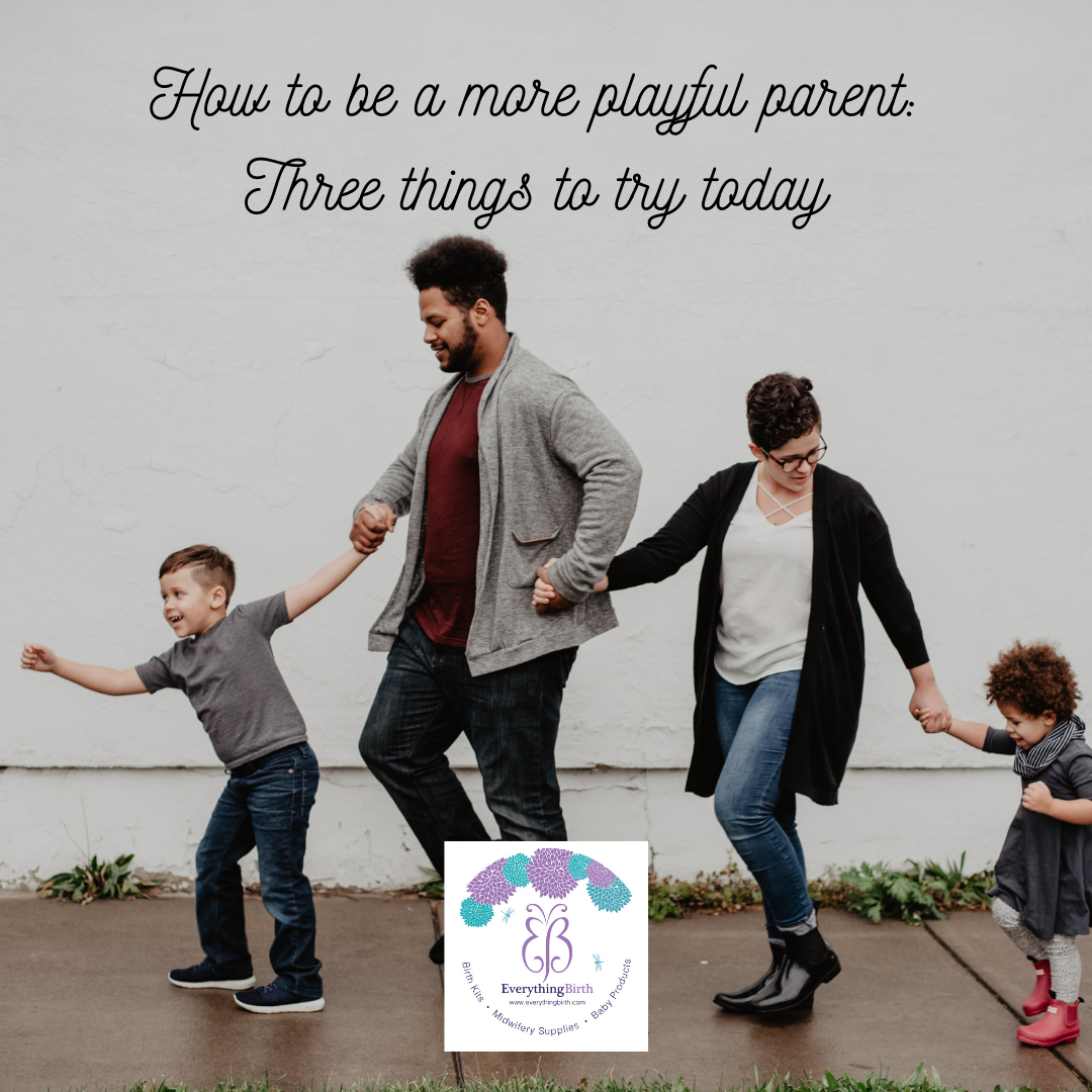 How to be a more playful parent: Three things to try today