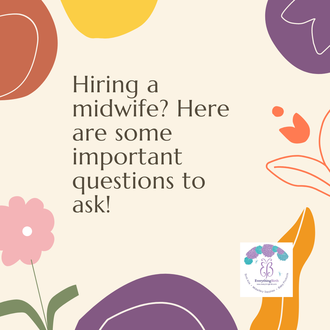 Hiring a midwife? Here are some important questions to ask!