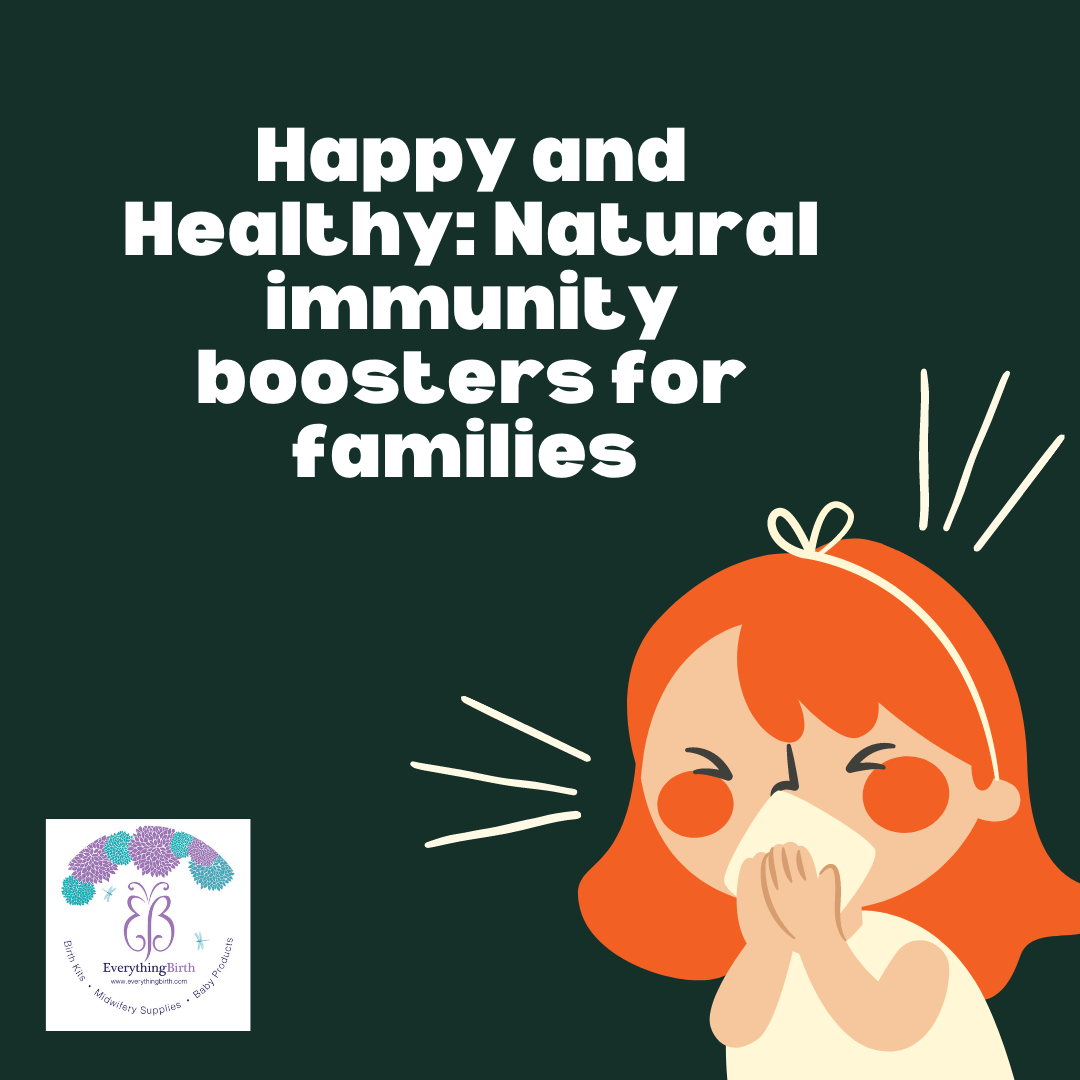 Happy and Healthy: Natural immunity boosters for families